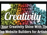 Best Website Builder for Artists: 2020's Top 15 for DIY, Free, & Portfolio Sites