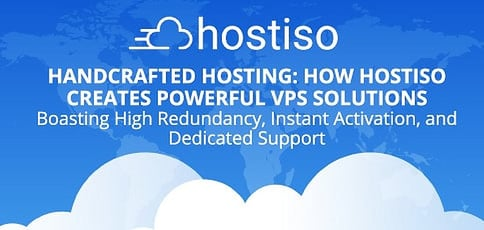 Handcrafted Hosting: How Hostiso Creates Powerful Solutions Boasting High Redundancy, Instant Activation, and Dedicated Support