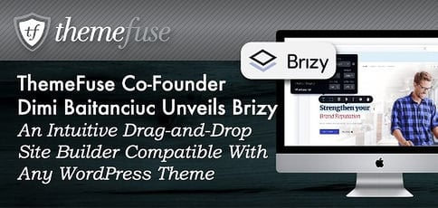 Themefuse Unveils The Intuitive Site Builder Brizy