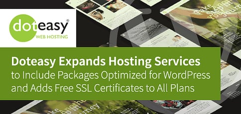 Doteasy Expands Hosting Services with Packages Optimized for WordPress and Free SSL Certificates for All Plans