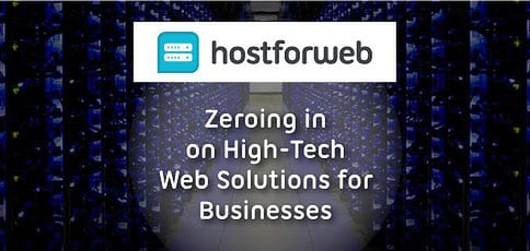 Hostforweb Focuses On High Tech Web Solutions For Businesses