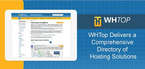 WHTop — How One of the World's Largest Hosting Directories Has Become a Go-To Source for Site Owners Seeking Web Solutions to Match Their Budgets