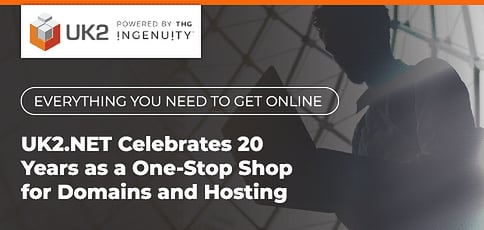 Uk2 Net Celebrates 20 Years As A One Stop Shop For Domains And Hosting