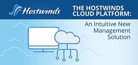 Hostwinds Cloud Platform Delivers An Intuitive New Management Solution