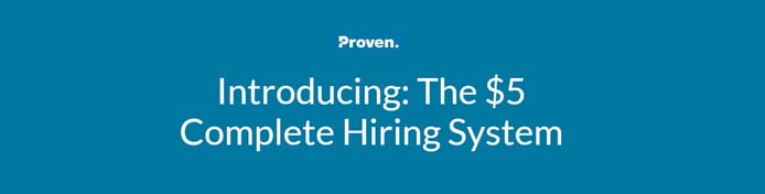 """Banner reading """"Introducing: The $5 Complete Hiring System"""""""