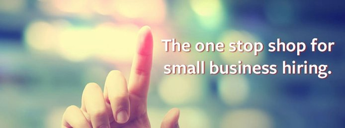 """Banner reading """"The one stop shop for small business hiring."""""""
