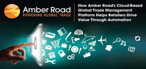 Amber Road Provides Cloud Based Global Trade Management
