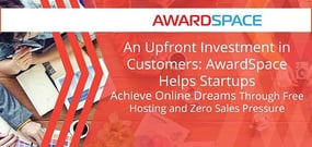 An Upfront Investment in Customers: AwardSpace Helps Startups Achieve Online Dreams Through Free Hosting and Zero Sales Pressure