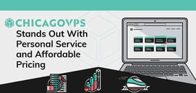 ChicagoVPS Stands Out in a Competitive Market With a Commitment to Personal Service and an Affordable Pricing Model