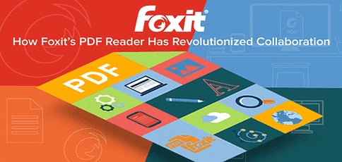 Streamline Your Business Communication: How Foxit's PDF Reader Has Revolutionized Collaboration