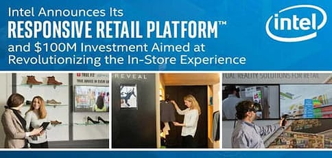 Intel Announces Its Responsive Retail Platform And 100m Investment Aimed At Revolutionizing The In Store Experience
