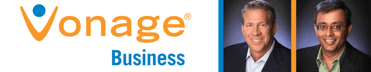 Photos of Vonage Business' Clark Peterson and Sanjay Srinivasan