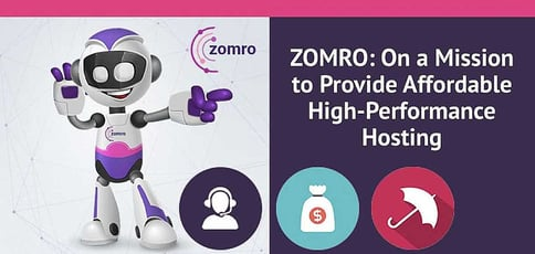Zomro Is On A Mission To Provide Affordable High Performance Hosting