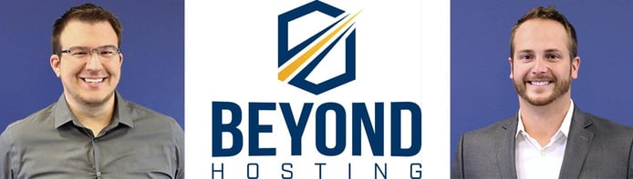 Images of Tyler Bishop and Justin Oeder with the Beyond Hosting logo
