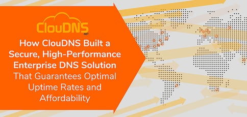Cloudns Is A High Performance Enterprise Dns Solution