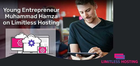 Teen Entrepreneur Muhammad Hamza On Limitless Hosting