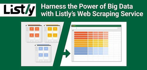 Harness the Power of Big Data with Listly: A Fully Automated Web Scraping Service That Imports Online Data into Excel