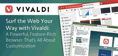 Surf The Web Your Way With Vivaldi