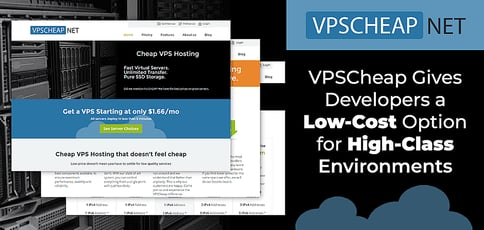VPSCheap Gives Developers and Resellers an Affordable Option for Specialized, Enterprise-Grade Virtual Environments