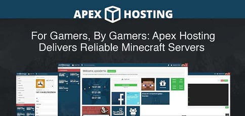 For Gamers, By Gamers: Apex Hosting Delivers Reliable, Easy-to-Use Minecraft Hosting Backed by Knowledgeable, Experience-Based Support