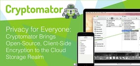 Privacy for Everyone: Cryptomator Brings Open-Source, Client-Side Encryption to the Cloud Storage Realm