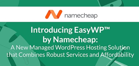 Namecheap Easywp An Easy Managed Wordpress Solution