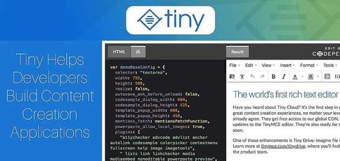 Tiny Helps Developers Build Content Creation Applications