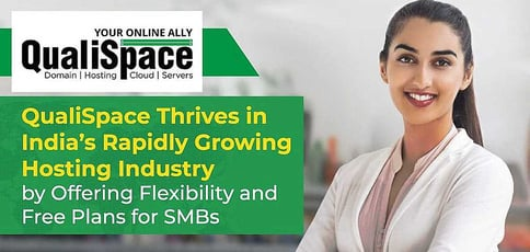 Qualispace Thrives In The Rapidly Growing Indian Hosting Industry
