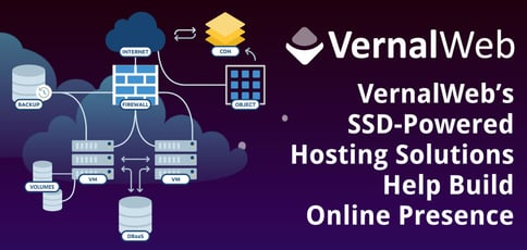 Vernalweb Helps Build Online Presence With Ssd Powered Hosting Solutions