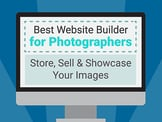 2020's Best Website Builder for Photographers - Our Top 24 Picks