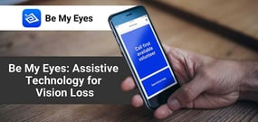 Be My Eyes: A Free App Assisting Blind and Low-Vision Individuals Through Live Video Calls with Sighted Volunteers and Companies