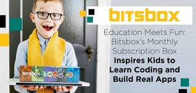 Education Meets Fun: Bitsbox's Monthly Subscription Box Inspires Kids to Learn Coding and Build Real Apps