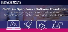 CNCF: An Open-Source Software Foundation Empowering Organizations to Build and Run Scalable Apps in Public, Private, and Hybrid Clouds