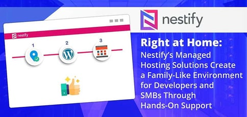 Nestifys Family Like Managed Hosting Solutions