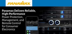 Panamax Delivers Reliable, High-Performance Power Protection, Management, and Remote Control for Consumer Electronics