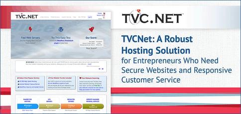 Tvcnet Is A Robust Hosting Solution For Entrepreneurs