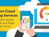 12 Fastest Cloud Hosting Services (2020) — Compare Server Speeds