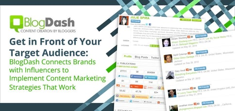 Get in Front of Your Target Audience: BlogDash Connects Brands with Influencers to Implement Content Marketing Strategies That Work