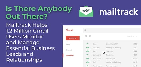 Mailtrack Helps Gmail Users Manage Relationships