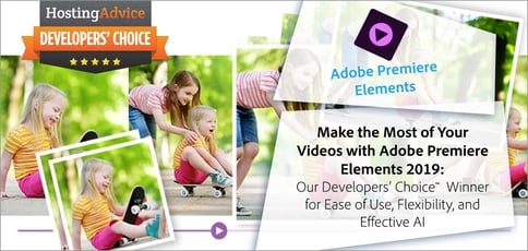 Make the Most of Your Videos with Adobe Premiere Elements 2019: Our Choice for Ease of Use, Flexibility, and Effective AI
