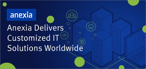 Anexia Delivers It Solutions Worldwide