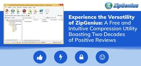 Experience the Versatility of ZipGenius: A Free and Intuitive Compression Utility Boasting Two Decades of Positive Reviews