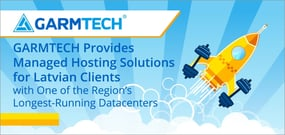 GARMTECH Provides Managed Hosting Solutions for Latvian Clients with One of the Region's Longest-Running Datacenters