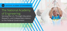 The National Academy of Engineering: Serving the U.S. Through Education, Research, and Independent Advice to the Federal Government