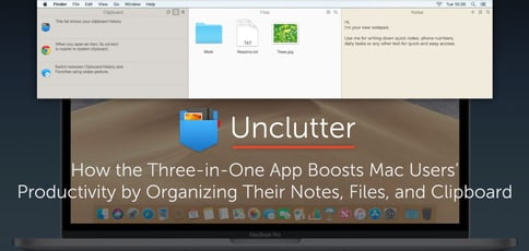 Unclutter File Management App Boosts Productivity