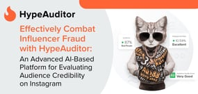 Effectively Combat Influencer Fraud with HypeAuditor: An Advanced AI-Based Platform for Evaluating Audience Credibility on Instagram