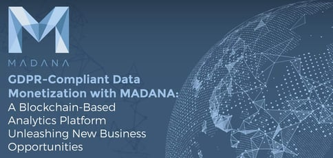 Gdpr Compliant Data Monetization With Madana