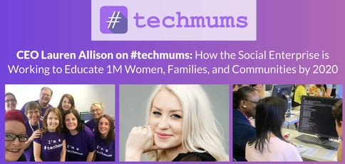 Ceo Lauren Allison On Techmums