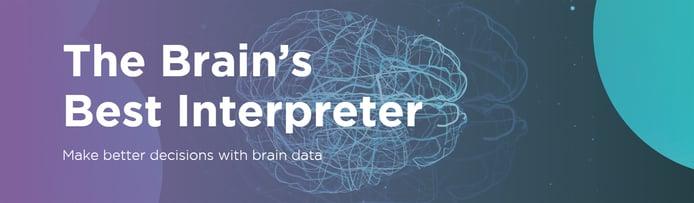 The brain's best interpreter