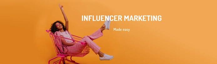 Influencer Marketing Made Easy